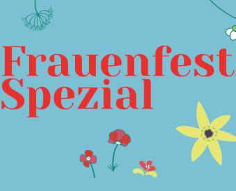 Frauenfest Spezial - digital