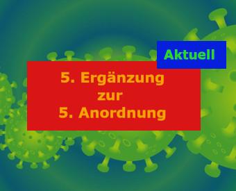 5. Ergänzung zur 5. Anordnung